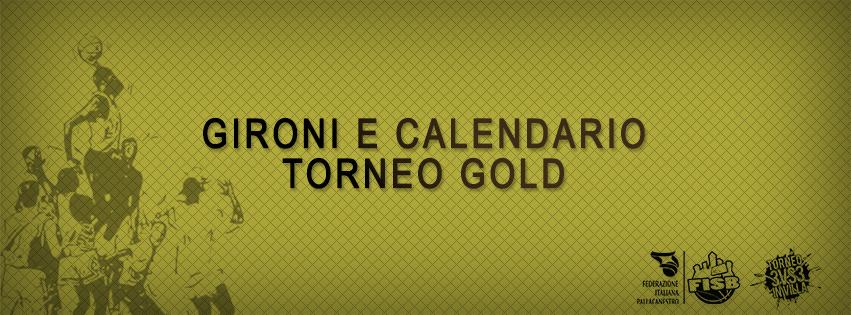 gironi e calendario gold